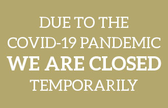 Temporarily Closed due to COVID 19 regulations